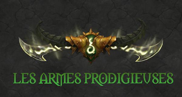 Les armes prodigieuses à Légion