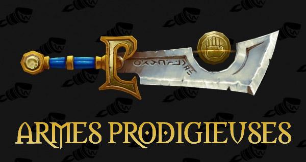 Les armes prodigieuses dans Legion