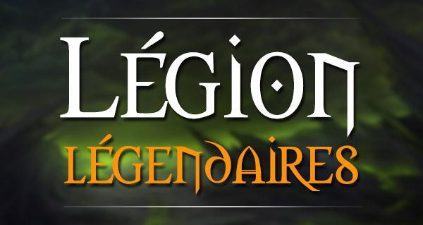 Liste des world drop légendaires dans Legion