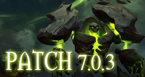 Patch 7.0.3 : date de sortie le 20 juillet ?