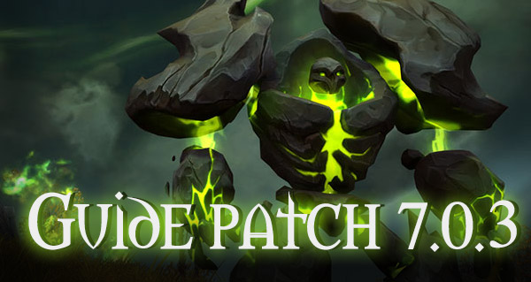 Guide du patch pré-extension (7.0.3)