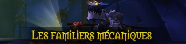 Les familiers mécaniques pour Chasseurs dans World of Warcraft