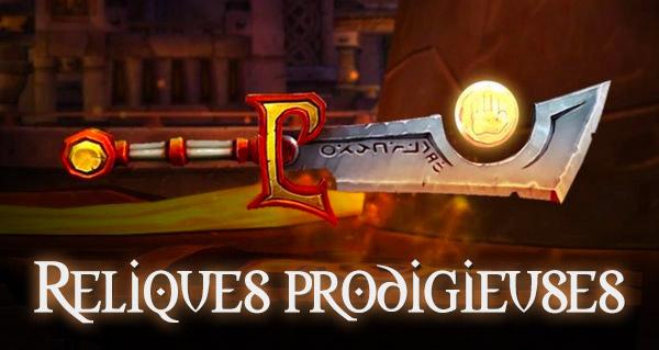 Les reliques d'armes prodigieuses de donjons et raids