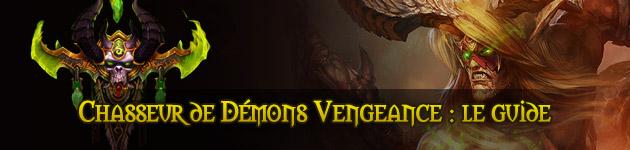 Chasseur de démons Vengeance (tank) : le guide complet