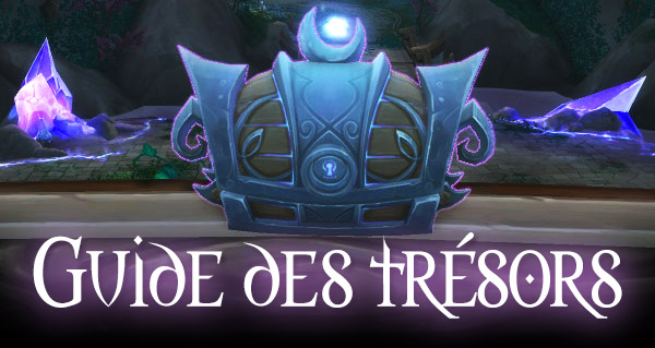 Guide complet : les trésors de Legion