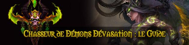 Chasseur de démons Dévastation (dps) : le guide complet