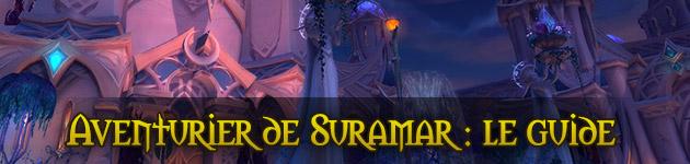 Aventurier de Suramar : le guide complet
