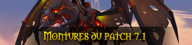 Montures du patch 7.1 WoW