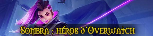 Sombra héros Overwatch